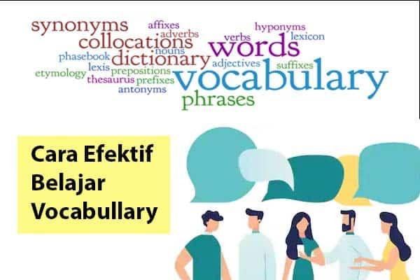 Ini Cara Menguasai Vocabullary Yang Paling Efektif